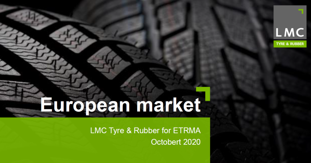 Gomme: European Market. LMC Tyre & Rubber for ETRMA. October 2020 - ETRMA